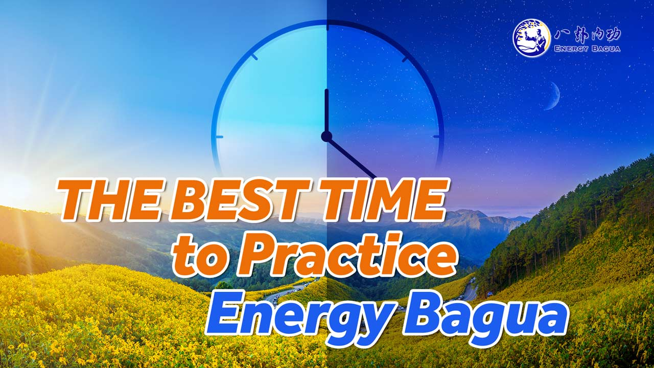 Best Time for Energy Bagua